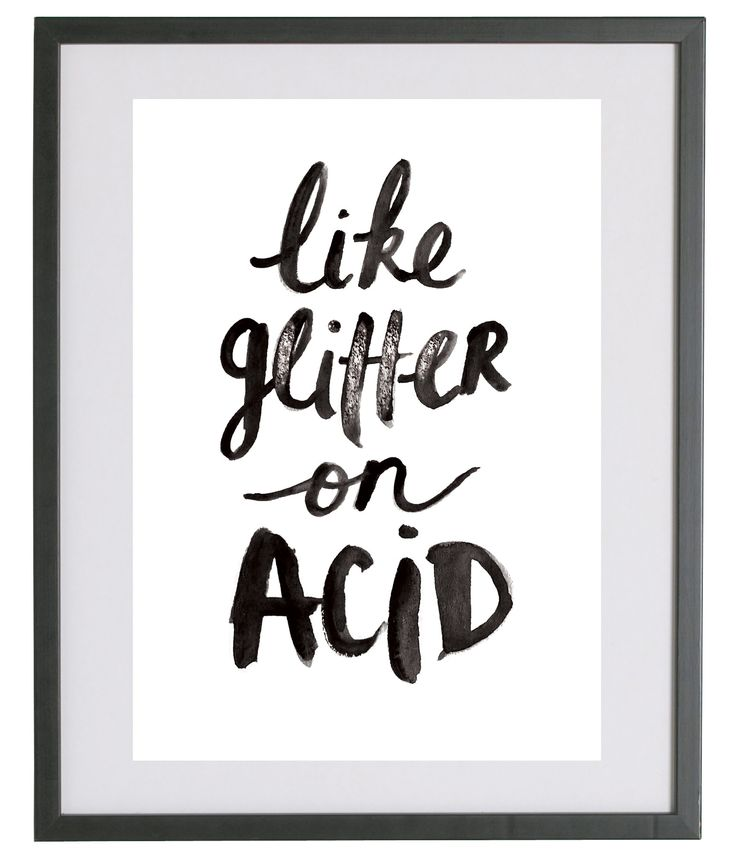 Fashionology - Fashionology Like Glitter On Acid Quote Print
