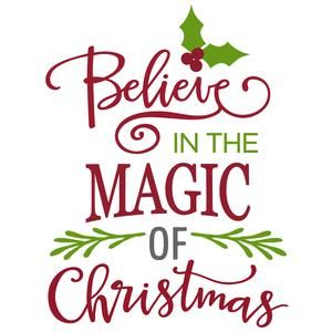 Silhouette Design Store: believe in the magic of christmas phrase