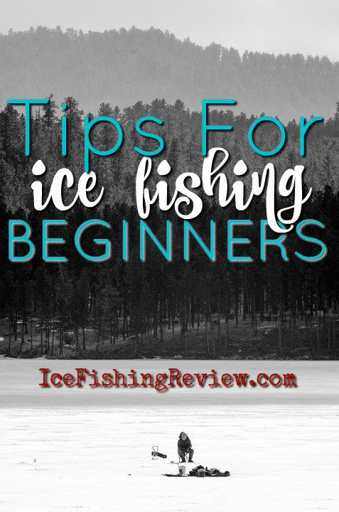 Tips For Ice Fishing Beginners - IceFishingReview.com