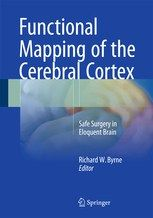 2910 Functional Mapping of the Cerebral Cortex Safe Surgery in Eloquent Brain