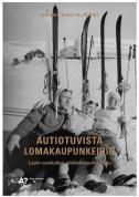 Autiotuvista lomakaupunkeihin  Lapin matkailun arkkitehtuurihistoria Harri Hautajärvi kuvaa väitöskirjassaan, miten matkailu ja arkkitehtuuri ovat vaikuttaneet toisiinsa Lapissa aina 1800-luvulta alkaen. Kirja esittelee Lapin matkailuarkkitehtuurin historian ja muutoksen kattavasti myös 240 kuvan aineistona. Monet kuvista ovat ennen julkaisemattomia.