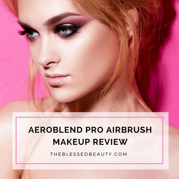 Aeroblend Pro Airbrush Makeup Review - The Blessed Beauty