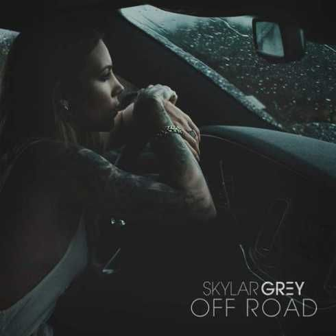Skylar Grey  Off Road