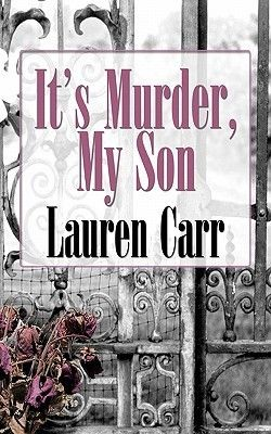 It's Murder, My Son (Mac Faraday Mystery #1)
