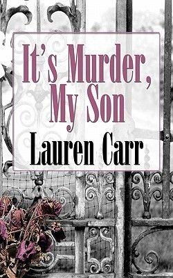 It's Murder, My Son (Mac Faraday Mystery #1)