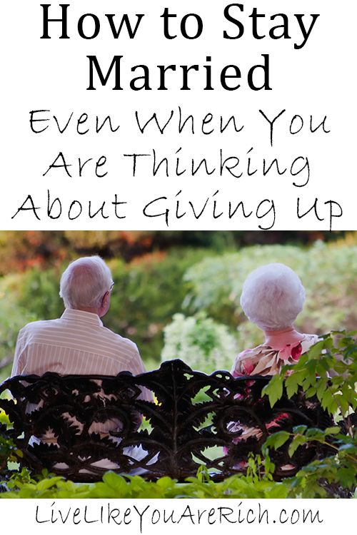 How to Stay Married Even When You Are Thinking About Giving Up