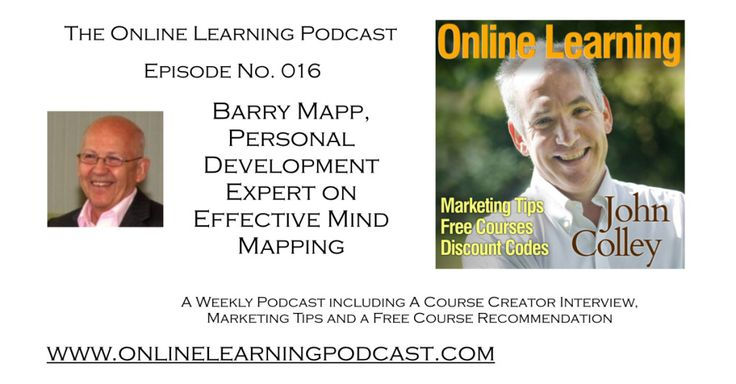 Barry Mapp, Personal Development Coach explains the benefits of Mind Mapping In this Episode I have a great Interview with Mind Mapping Expert, Barry Mapp, who explains some of the benefits of his comprehensive Mind Mapping Course. http://jbdcolley.com/olp016/