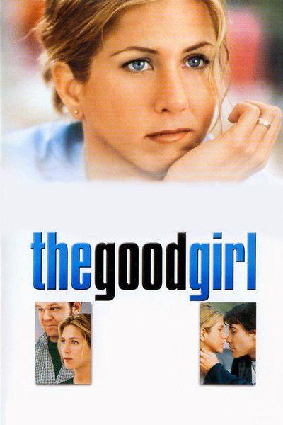 The Good Girl, Miguel Arteta, 2002