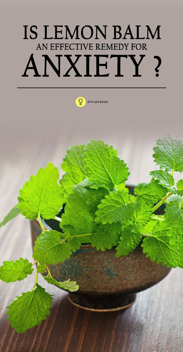 Is Lemon Balm An Effective Remedy For Anxiety?