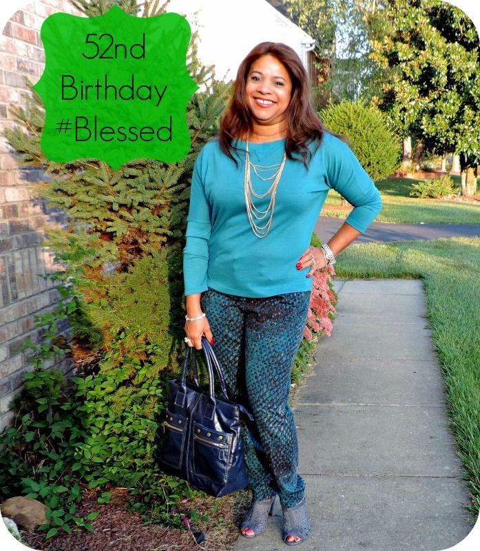 52nd Birthday #blessed