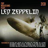 Top Musicians Play Led Zeppelin [CD]