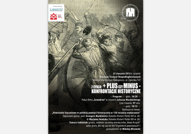 "poster design made ​​for Independence Traditions Museum in Lodz - ""The January Uprising in Polish historical memory of the 150th anniversary events"""