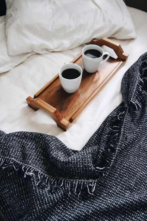 I just really like the image. Coffee in bed on weekend mornings is a big part of how I imagine having my own place.