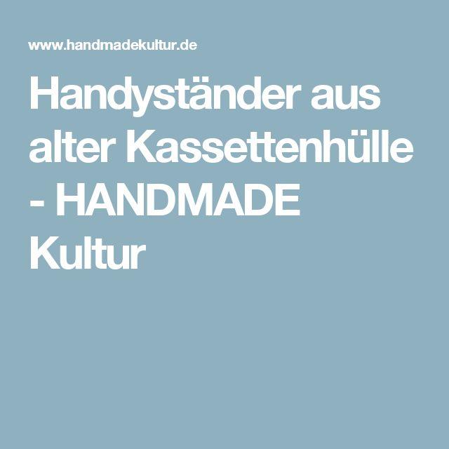 Handyständer aus alter Kassettenhülle - HANDMADE Kultur