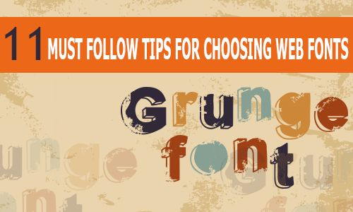 11 Must Follow Tips for Choosing Web Fonts