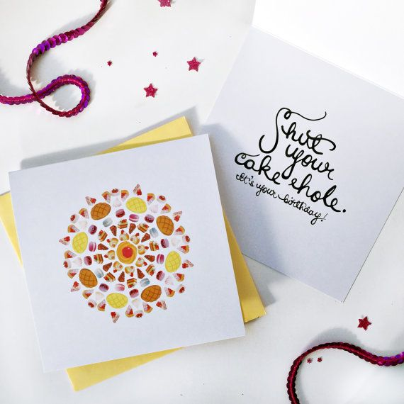 Card: Shut Your Cakehole. It's Your Birthday by JosPaperie on Etsy