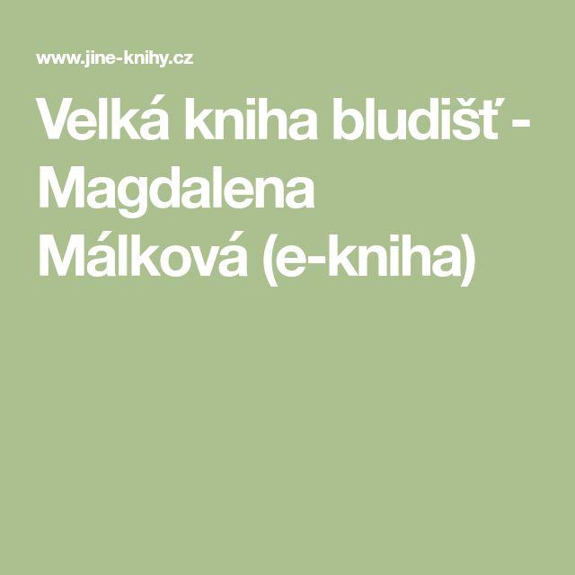 Velká kniha bludišť - Magdalena Málková (e-kniha)