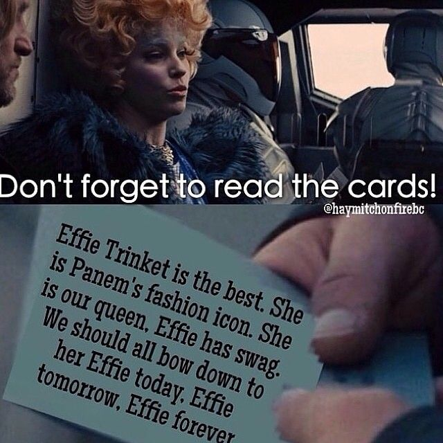 """Teehee """"Effie today. Effie tomorrow. Effie forever. WHERE IS THE THREE FINGER SALUTE EMOJI WHEN I NEED IT?! Creds: @haymitchonfirebc <~~~check that account out btw. Its beautious."""""""