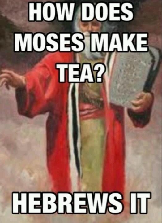 Moses makes tea