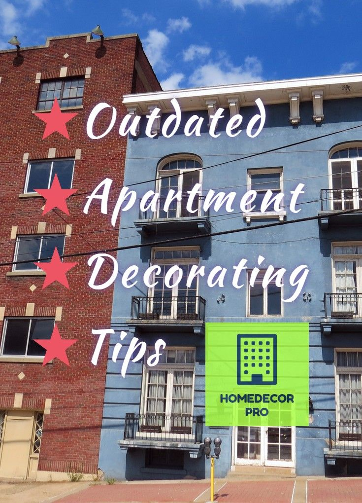 Searching For Proven Tips To Plan For An Outdated Apartment