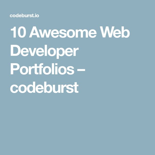 10 Awesome Web Developer Portfolios – codeburst