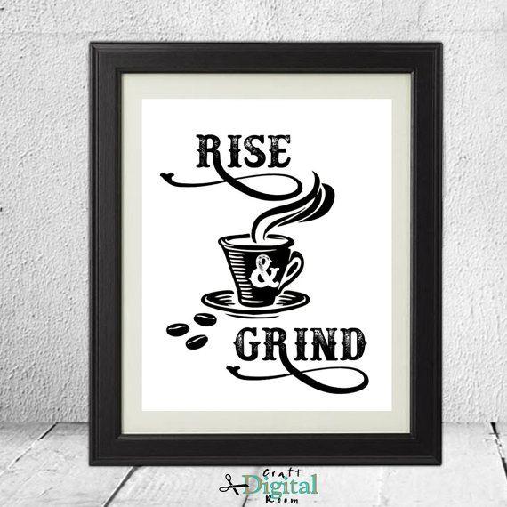 Rise & Grind  Coffee Digital Print Printable by DigitalCraftRoom