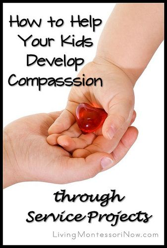 How to Help Your Kids Develop Compassion through Service Projects - My