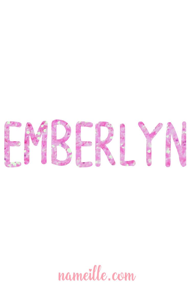 Baby Names for Girls - EMBERLYN