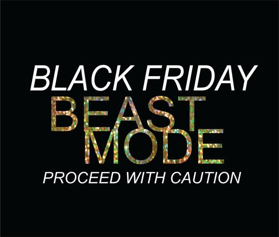 Black Friday Beast Mode  DIY Iron On Bling Transfer Black Friday Shopper Team Black Friday Iron ons for Black Friday Shirts