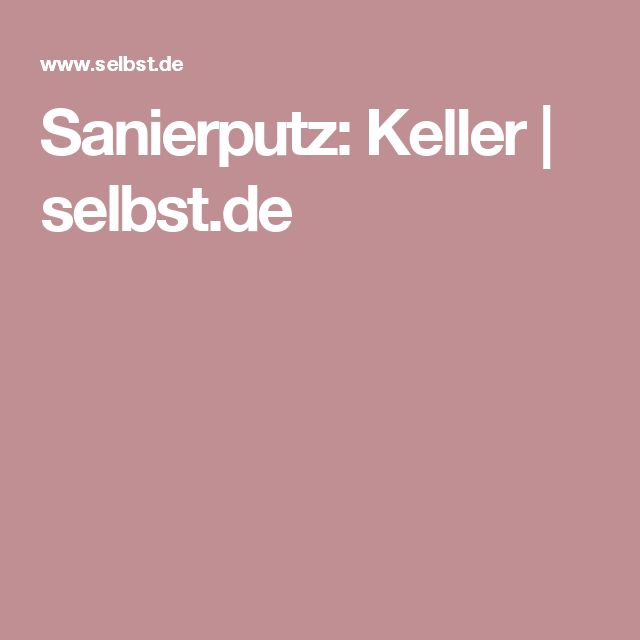 Sanierputz: Keller | selbst.de