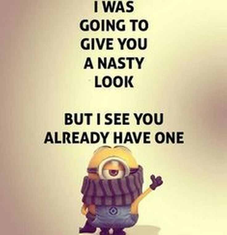 Funny Minions Good Morning Fun Quotes Funny Funny Minion Quotes Funny Quotes