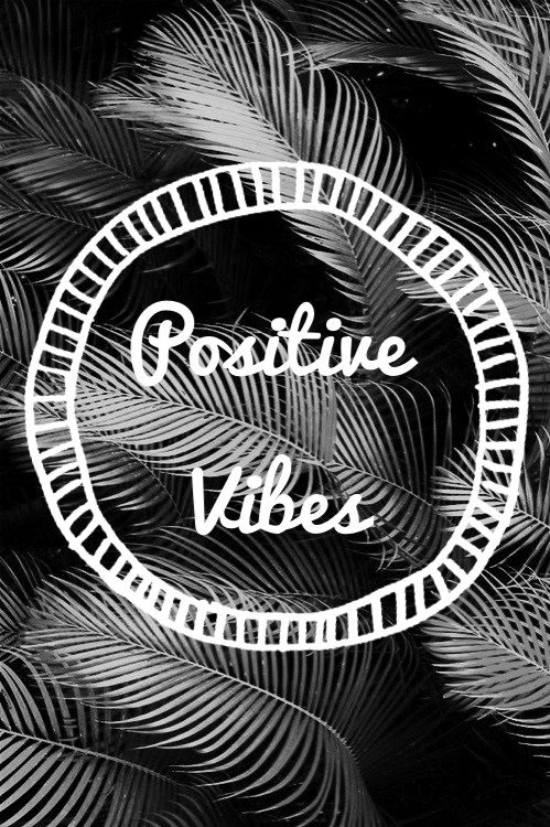 Only Positive Vibes For Everyone Find More Positive: 53 Best Images About Positive Vibes. ️ On Pinterest