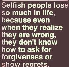 Image result for selfish inconsiderate people quotes
