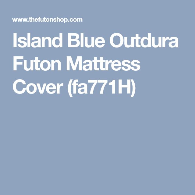 Island Blue Outdura Futon Mattress Cover (fa771H)