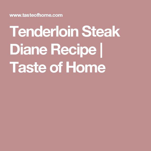 Tenderloin Steak Diane Recipe | Taste of Home