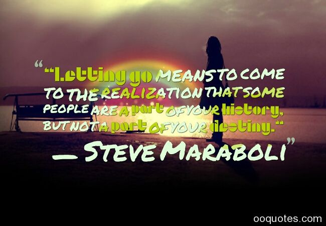 moving on quotes,letting go quotes,moving on quotes relationships,break up quotes,moving on love quotes,move on quotes,moving quotes