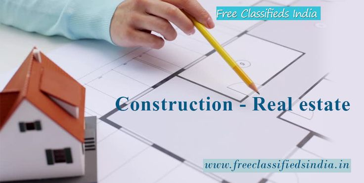 #Construction and #Realestate is the new addition to our wide variety of services. Visit : http://freeclassifiedsindia.in/