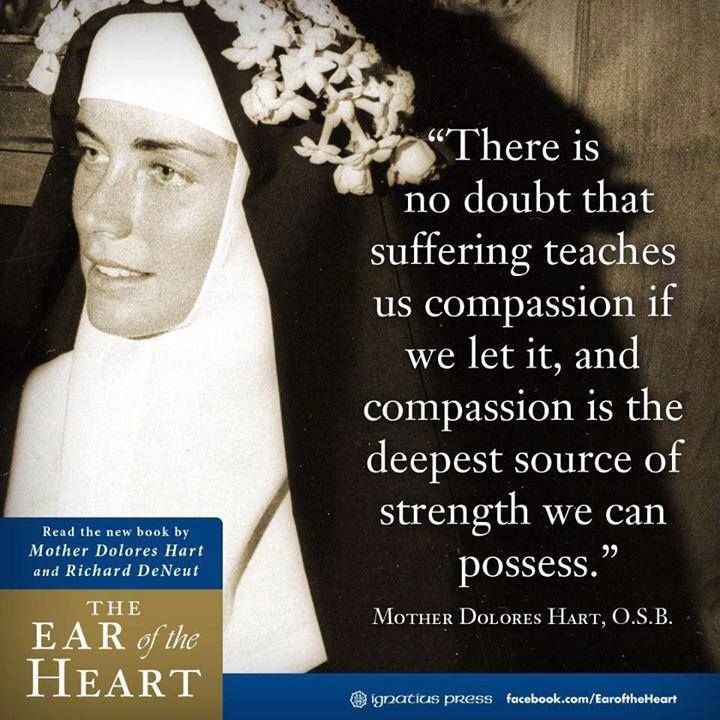 Compassion; Mother Dolores Hart