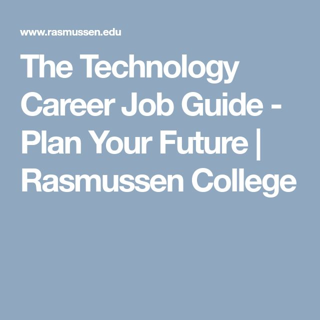 The Technology Career Job Guide - Plan Your Future | Rasmussen College