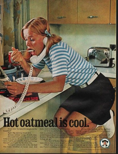 "1966 QUAKER OATS vintage magazine advertisement ""Hot oatmeal is cool"" ~ Hot oatmeal is cool. - Know what the beautiful people eat for breakfast? - Right! Big steaming bowls of it. - Because oatmeal swings. It really does. - On a cold wintry morning, ..."