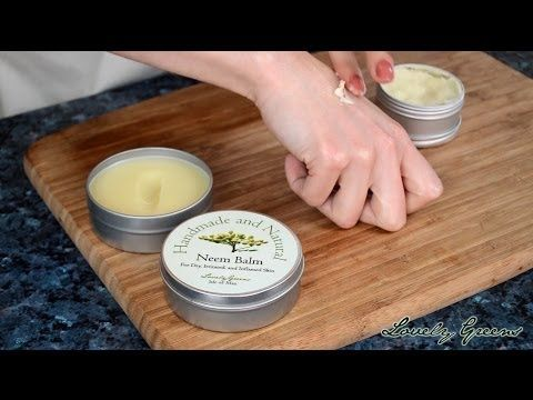 Making Healing Neem Balm for Eczema & Psoriasis (Recipe and Video Tutorial) - Secrets for Extraordinary Health