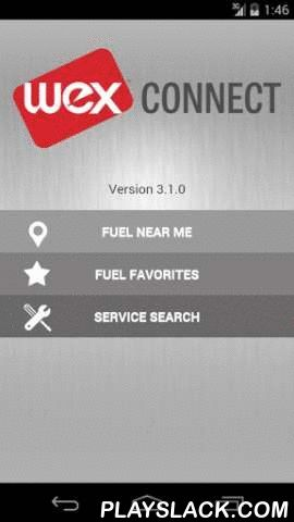 WEX Connect  Android App - playslack.com , WEX Connect Mobile App Fuel and Service FinderWEX Connect is a free, easy to use fuel and service locator app, (formerly called Octane) available to all consumers. WEX Connect is one of the first mobile apps which provides you with lowest cost fuel pricing based on fuel station data. It is also one of the only apps which offers you the ability to search by service stations. You now have the ability to easily search for service locations based on the…
