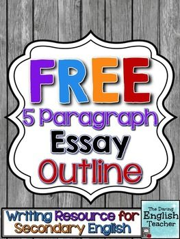 free five paragraph essay outline  by the daring english teacher