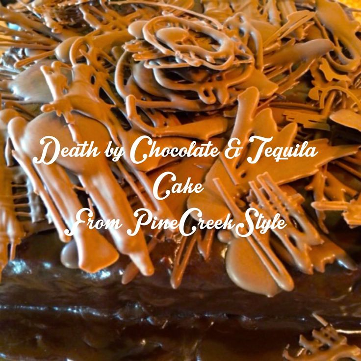"""""""Death by Chocolate & Tequila"""" Cake. Looks like a Bakery Cake with Home made Taste... Soon to be Your most requested cake ever!"""