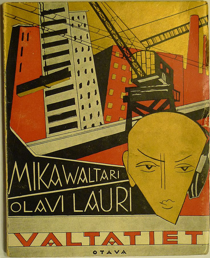 Mika Waltari & Olavi Lauri (Paavolainen), Valtatiet (1928). Cover art by Sylvi Kunnas.