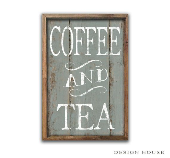 Coffee And Tea Sign Signs By Designhousedecor