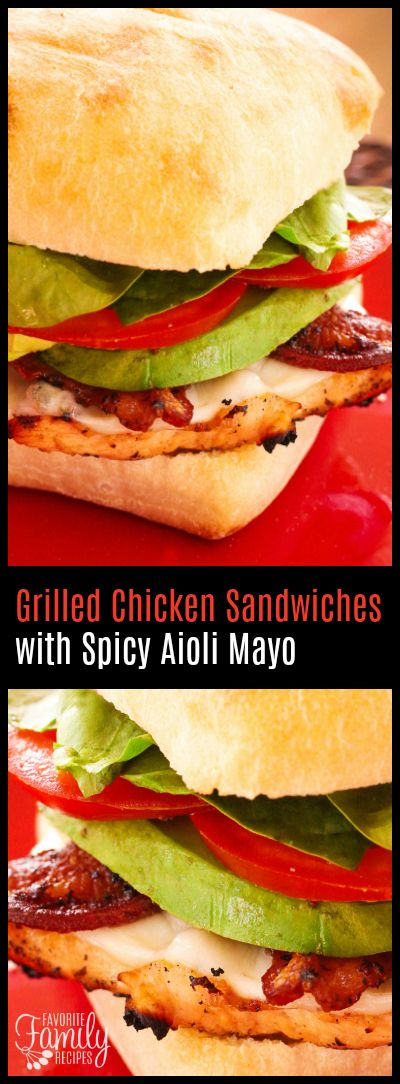I love a good Grilled Chicken Sandwich, especially with some grilled bacon, avocado, and a tangy aioli sauce. Best. Grilled Chicken Sandwich. EVER. via @favfamilyrecipz