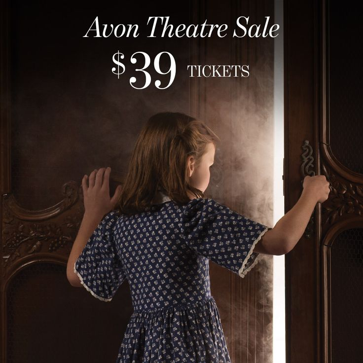 ALL SHOWS playing at the Avon Theatre this season are now only $39. This limited time offer ends August 25 at midnight - so act fast!