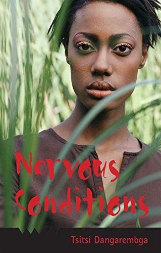Nervous Conditions by Tsitsi Dangarembga (Zimbabwe)