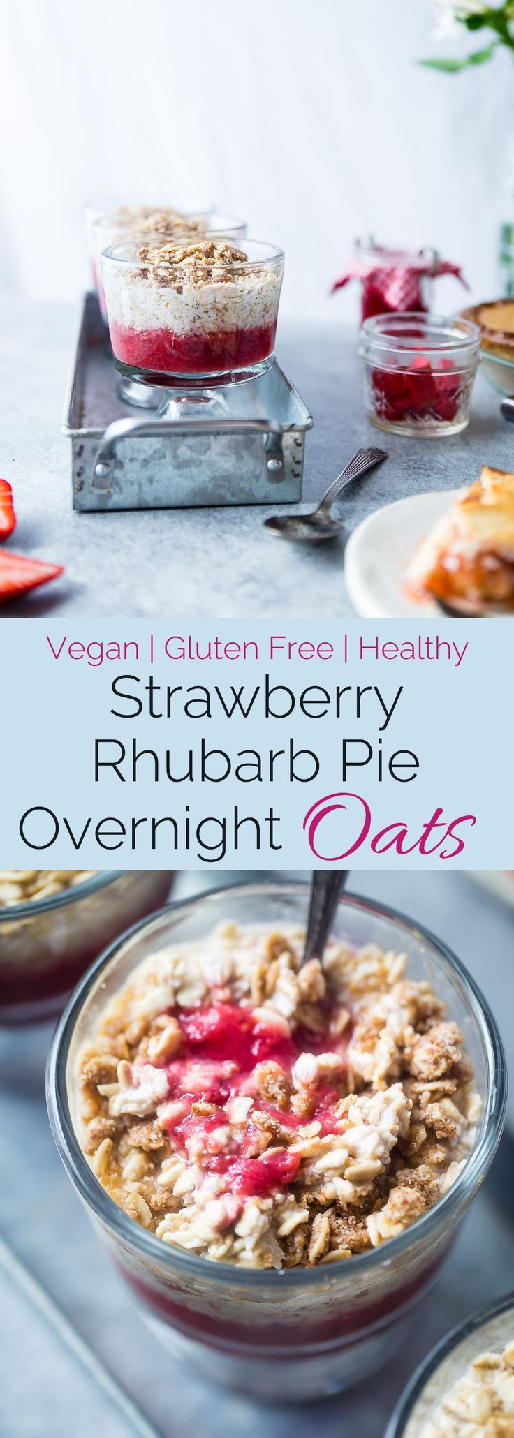 Strawberry Rhubarb Vegan Overnight Oats - These easy, gluten free overnight oats taste like waking up to a healthy slice of pie for breakfast! Make-ahead friendly and only 200 calories!   Foodfaithfitness.com   @FoodFaithFit